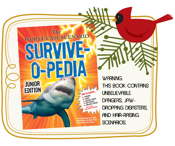 2011 Best of Christmas Gifts Showcase Worst-Case Scenario: Survive-o-Pedia Jr giveaway